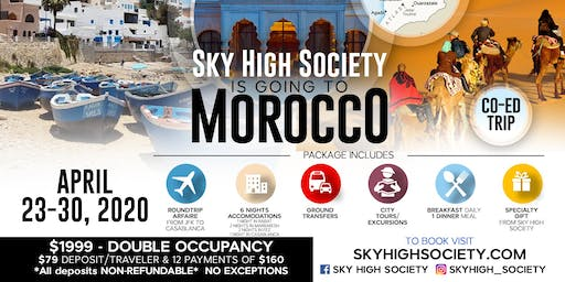 SKY HIGH SOCIETY GOES TO MOROCCO