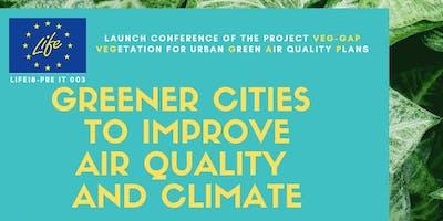 Greener cities to improve air quality and climate - Città più verdi per migliorare aria e clima -