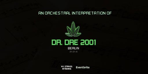 An Orchestral Rendition of Dr. Dre: 2001 - Metropol Berlin