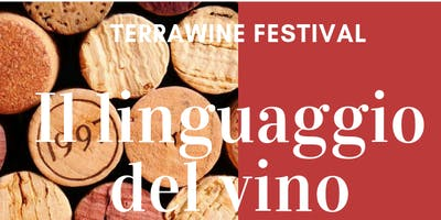 TERRAWINE FESTIVAL Seminario Il linguaggio del vino con Cristiana Lauro