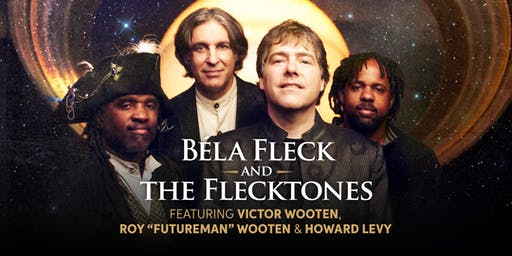 An Evening with Bela Fleck & The Flecktones