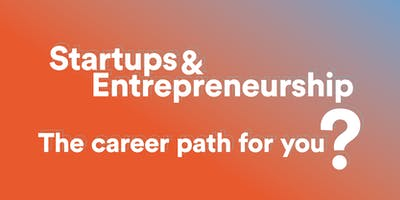 Startups and Entrepreneurship – The Career Path For You?