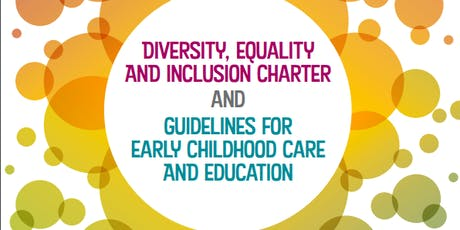 Diversity, Equality & Inclusion Charter for Early Childhood Care & Education tickets