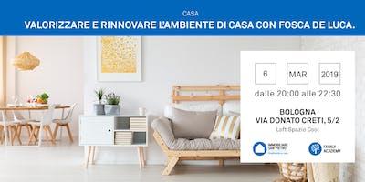 06/03/2019 Valorizzare e rinnovare l'ambiente di casa: Stili, Colori e abbinamenti perfetti! Bologna