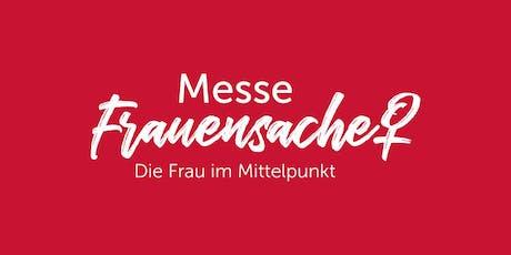 Messe FrauenSache Würzburg tickets