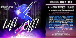 LIFT OFF! Dance Parade's Season 13 Launch: MOVEMENT OF...