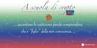A Scuola di Crypto (Il cambio del SISTEMA MONETARIO e' ormai in atto)Milano