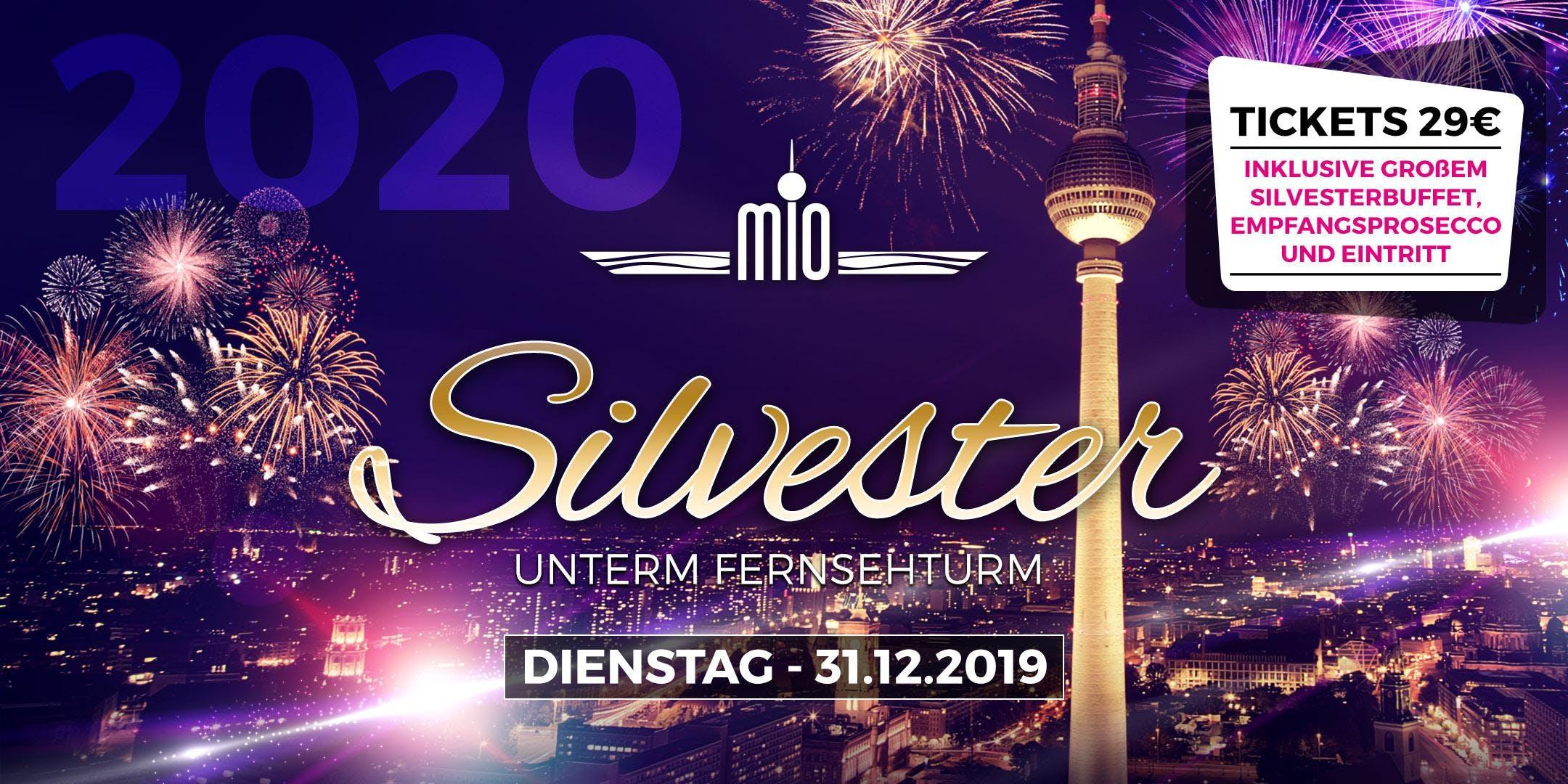 Silvester 20192020 unter dem Berliner Fernsehturm inklusive Buffet und Prosecco Empfang