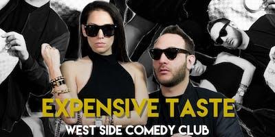 Expensive Taste - A Comedy Show