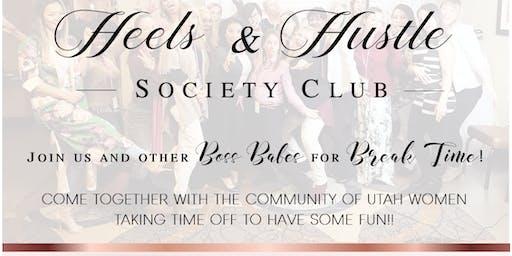 Heels & Hustle Society Club July Activity