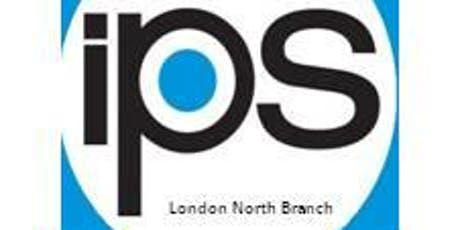 IPS London North Branch Professional Development Forum - 15th January 2020 tickets
