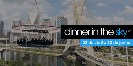 .29/06/2019 | Dinner in the Sky Brasil