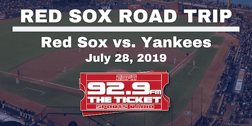 Red Sox vs. Yankees Road Trip - July 28th, 2019