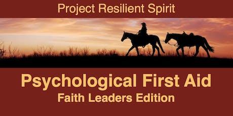 TEMPLATE Psychological First Aid: Faith Leaders Edition, CITY, OK tickets