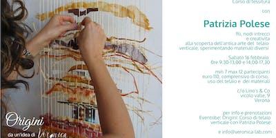 Corso di tessitura con Patrizia Polese