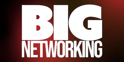 BIG Networking