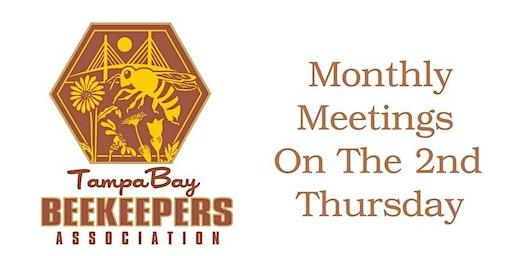 Tampa Bay Beekeepers Association Meeting