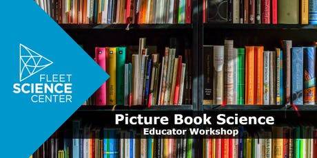 Picture Book Science: Robots! (TK-2 Educator Workshop) tickets