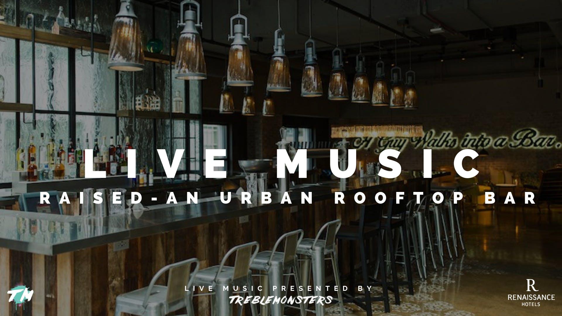 Happy Hour Raised An Urban Rooftop Bar 27 Feb 2019