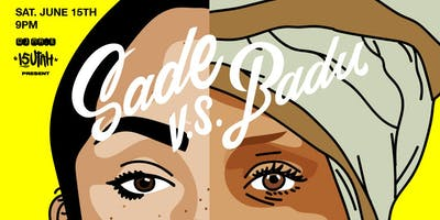 SADE vs BADU - A Tribute Party to Bulletproof Soul