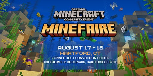 Minefaire: Official MINECRAFT Community Event (Hartford, CT)