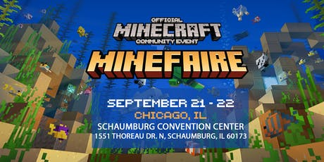 Minefaire: Official MINECRAFT Community Event (Chicago, IL) tickets