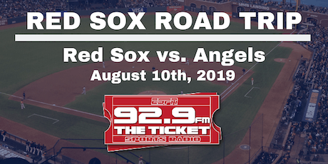Red Sox vs. Angels Road Trip - August 10th, 2019 tickets