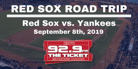 Red Sox vs. Yankees Road Trip - September 8th, 2019 tickets