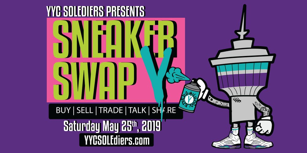 a56aa5314c Calgary Sneaker Swap V - Vendor Packages Tickets