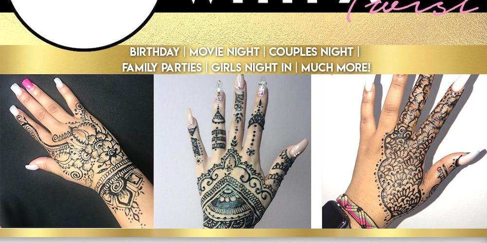 Henna With A Twist! Tickets, Sun, Feb 10, 2019 at 11:00 AM | Eventbrite