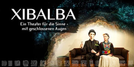 XIBALBA - Sensorial Workshop Tickets