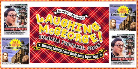 Laughing McGeorge Comedy Festival - Dom Mackie & The Monks tickets
