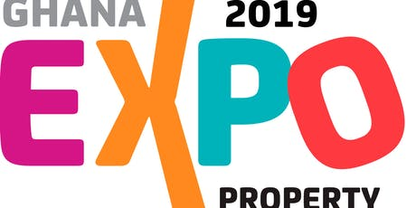 Ghana Property & Lifestyle Expo 2019 UK - 3rd Edition (London) tickets