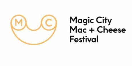 3rd Annual Magic City Mac N' Cheese Festival tickets