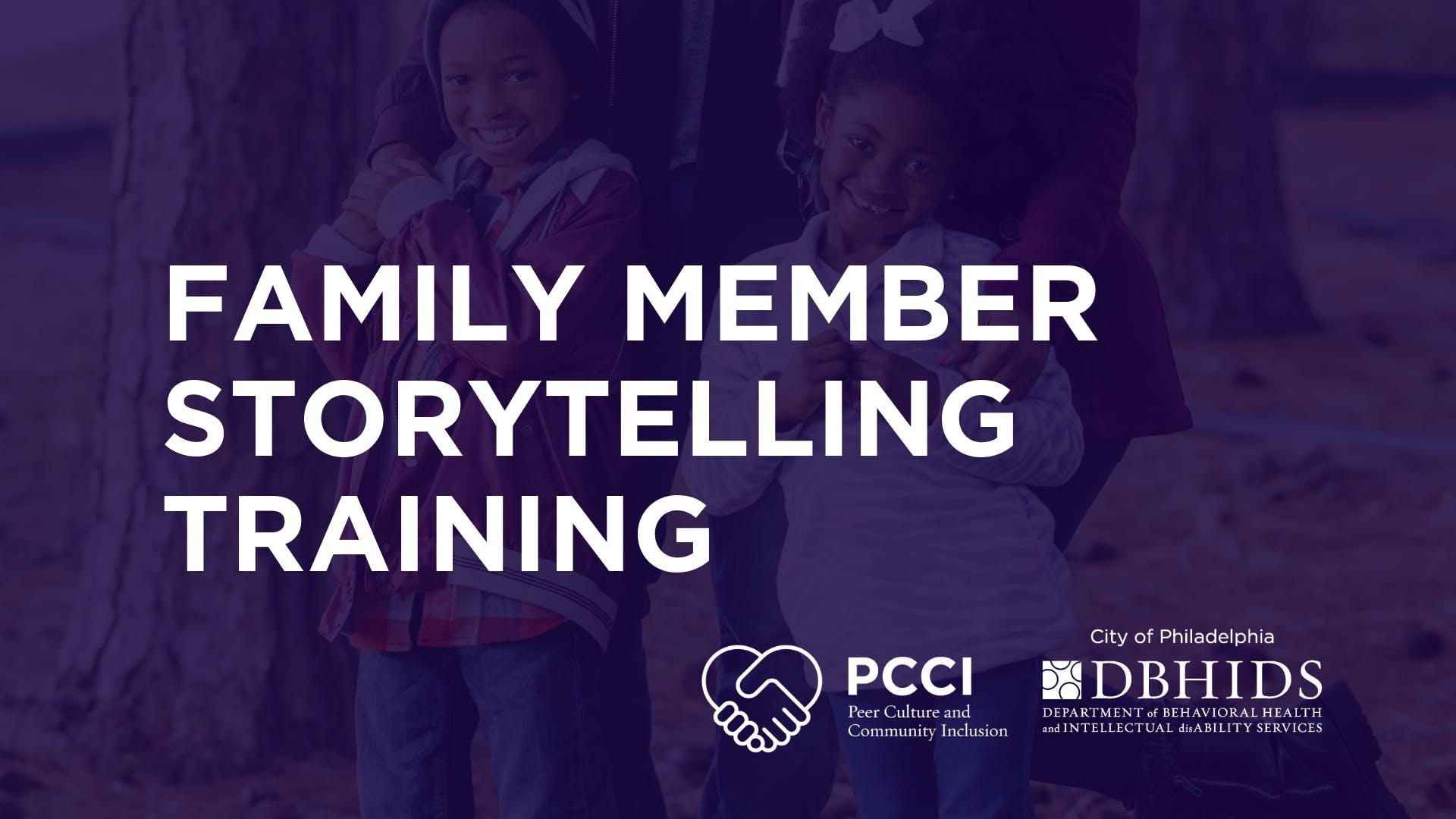 Family Member Story Telling Training