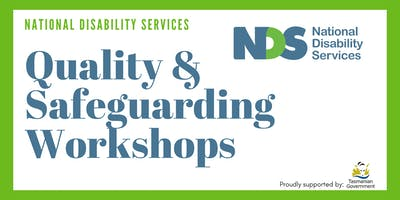 Quality and Safeguarding Workshop - Launceston