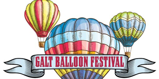 2019 Galt Balloon Festival  August 10 & 11, 2019