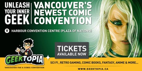 GEEKTOPIA - Vancouver Fan & Comic Convention tickets