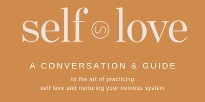 Self Love- A guide & conversation to the art of Self Love