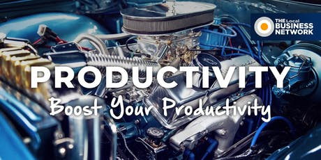 Boost Your Productivity with The Local Business Network (Redland City) tickets