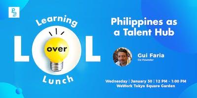 LOL: Philippines as a Talent Hub