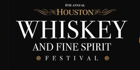 6th Annual Houston Whiskey Festival  tickets