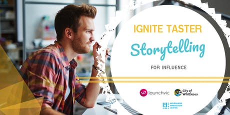 IGNITE TASTER #6 - Storytelling for Influence tickets