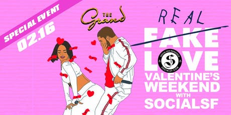 Fake Love | Valentines Day Weekend | Hip Hop , R&B + More | The Grand tickets