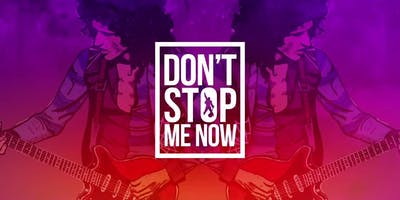 Don't Stop Me Now – Ultimate Queen Tribute Club Night