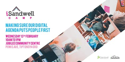 #iSandwellCamp 2019: Making Sure our Digital Agenda puts People First