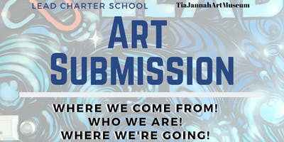 Where we're from! Who We Are! Where we're going! Art Exhibit Fundraiser