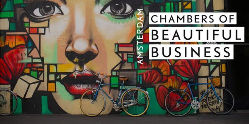 The Art of the Unsought Discovery |Chamber of Beautiful Business, Amsterdam