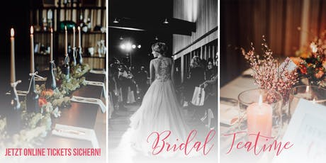 Bridal Teatime: Hochzeitsmesse Basel Ladys only Tickets