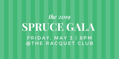 The Spruce Foundation's 2019 Gala